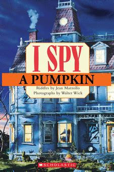 Scholastic Reader Level 1: I SPY a Pumpkin by Jean