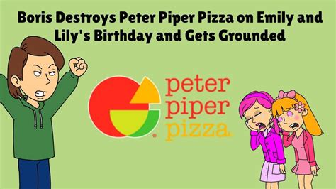 Boris Destroys Peter Piper Pizza on Emily and Lily's