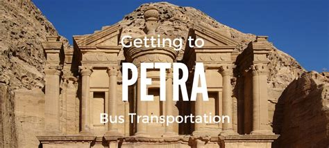 Amman to Petra Bus | Getting to Petra From Amman | Carpe